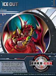 BCon 5 Ice Out 221x300 BakuCon NYC Tournament Prizes!