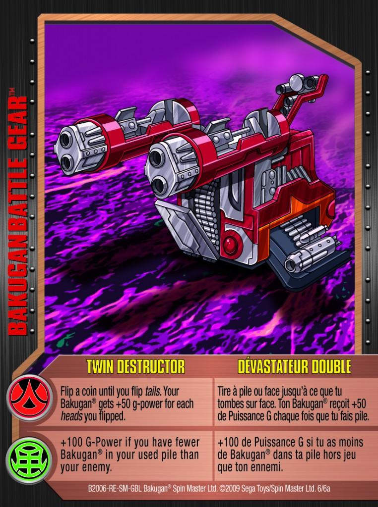 06a Twin Destructor 762x1024 Bakugan 1 6a Battle Gear Card Set