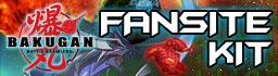 faniste kit 2 Bakugan Dimensions and Bakugan Fansite Kits