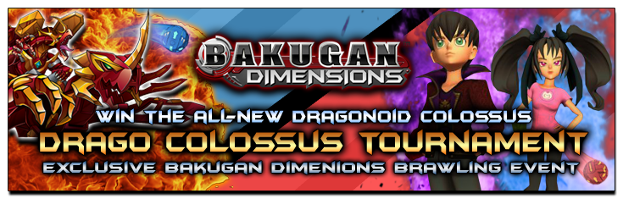 dragocolossus 1 Bakugan Dimensions: Dragonoid Colossus Tournament   Compete to Win!
